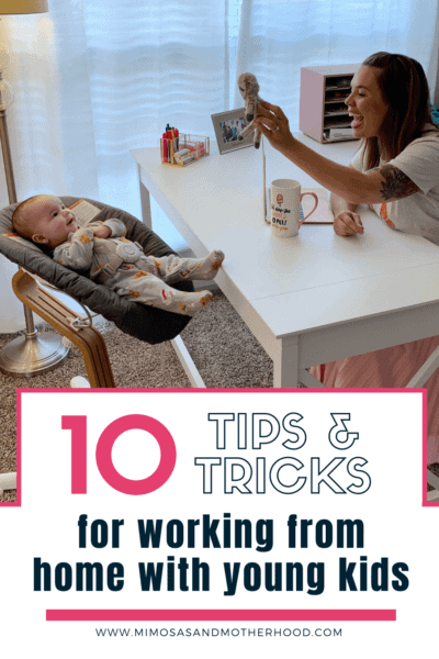 10 tips for working from home with young kids