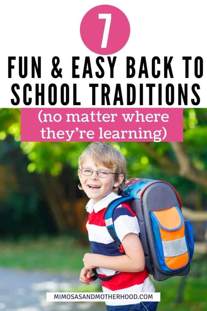 fun and easy back to school traditions
