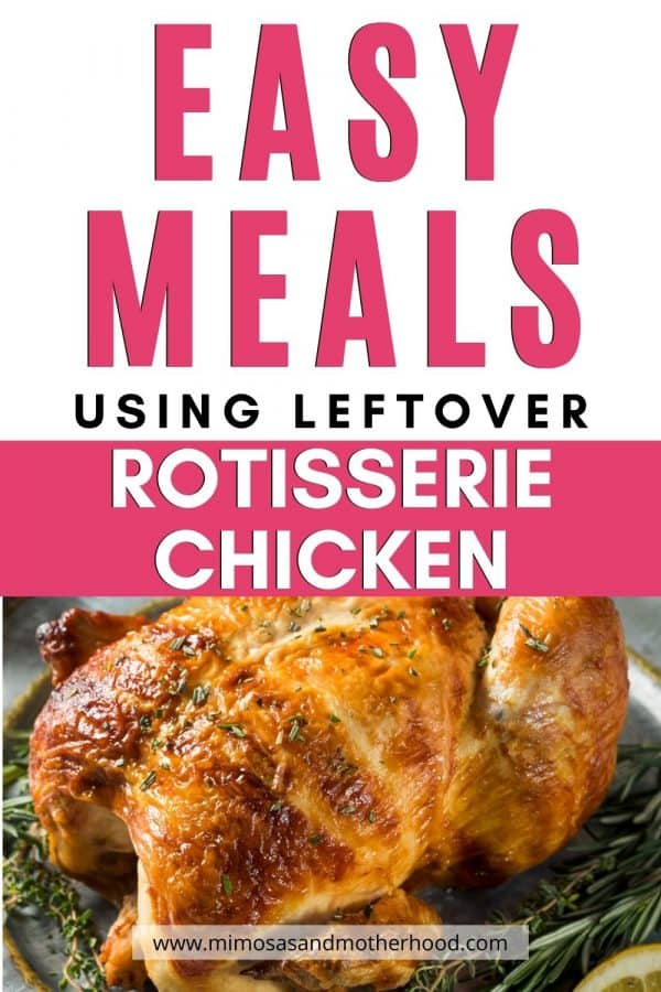 title image easy meals using leftover rotisserie chicken