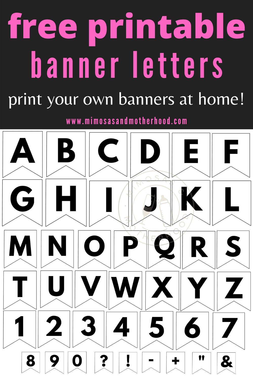 Free Printable Abc Banner Letters Template Mimosas Motherhood